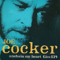 Cover Joe Cocker - Unchain My Heart [1992]